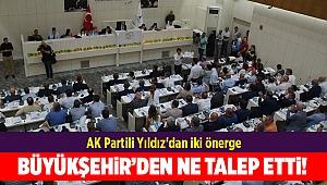 AK Partili Yıldız'dan iki önerge