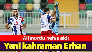 Altınordu'da yeni kahraman Erhan