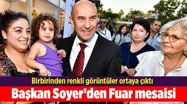 Başkan Soyer'den Fuar mesaisi