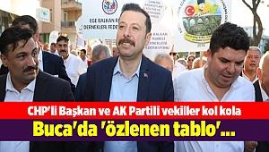 Buca'da 'özlenen tablo'... CHP'li Başkan ve AK Partili vekiller kol kola