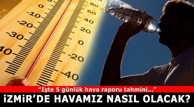 İzmir'de 5 günlük hava durumu(30 Eylül-04 Ekim 2019)