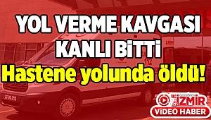 İzmir'de yol verme kavgası