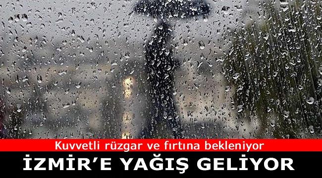 İzmir'e sağanak yağış geliyor