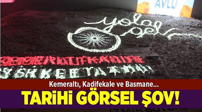 İzmir'in tarihsel gelişimini görsel şovla anlatıyorlar