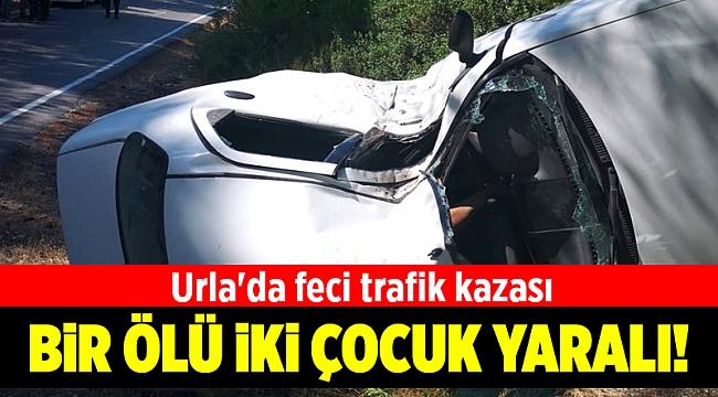 Urla'da trafik kazası: 1 ölü, 2 yaralı