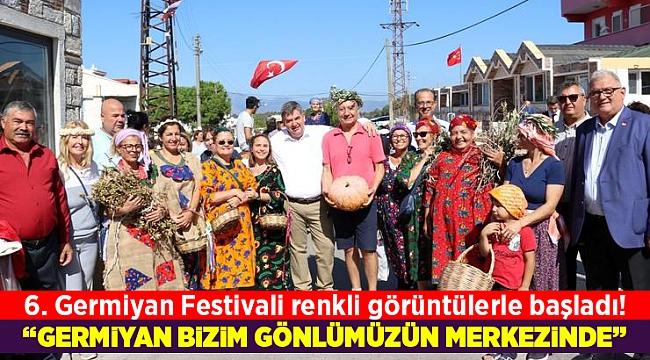 6. Germiyan Festivali renkli görüntülerle başladı!