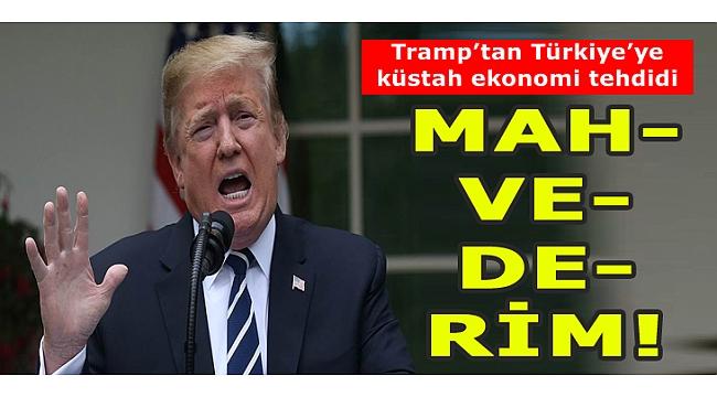 ABD Başkanı Donald Trump'tan Türkiye'ye operasyon tehdidi