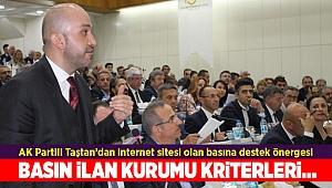 AK Partili Taştan'dan internet sitesi olan basına destek önergesi