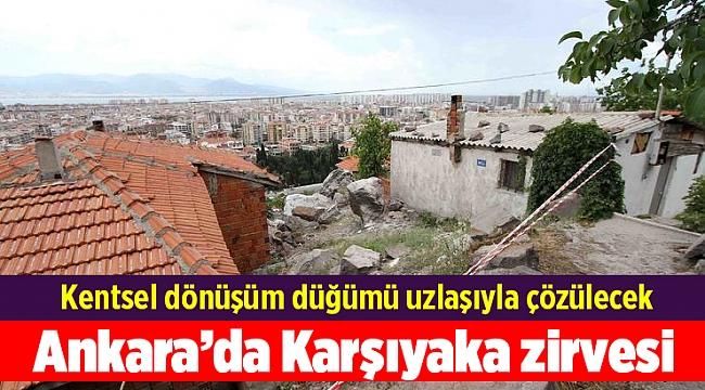 Ankara'da Karşıyaka zirvesi; Kentsel dönüşüm düğümü uzlaşıyla çözülecek