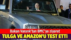 Bakan Varank Tulga'yı test etti