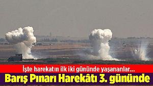 Barış Pınarı Harekâtı 3. gününde