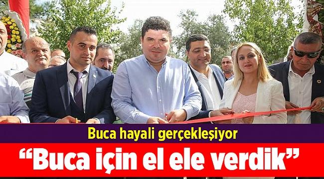 """Başkan Kılıç: """"Buca için el ele verdik"""""""