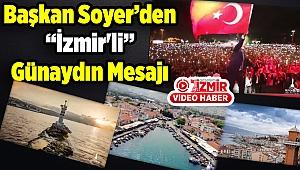 Başkan Soyer'den İzmir'li Günaydın Mesajı