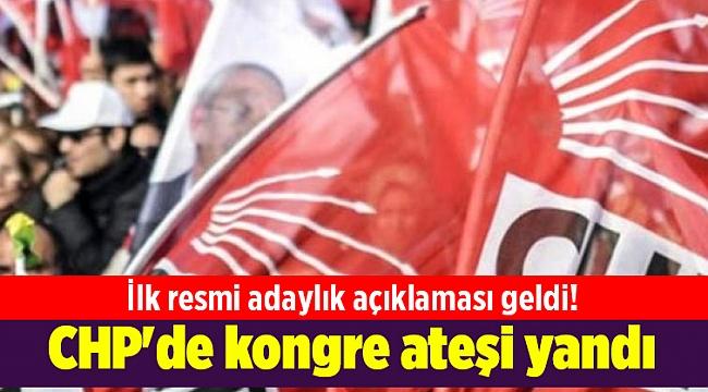 CHP'de kongre ateşi yandı: İlk resmi adaylık açıklaması geldi!