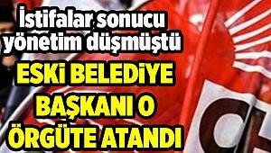 CHP İzmir'de o örgütün başına eski belediye başkanı atandı