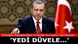 Cumhurbaşkanı Erdoğan Beştepe'deki törende Avrupa'yı bombaladı