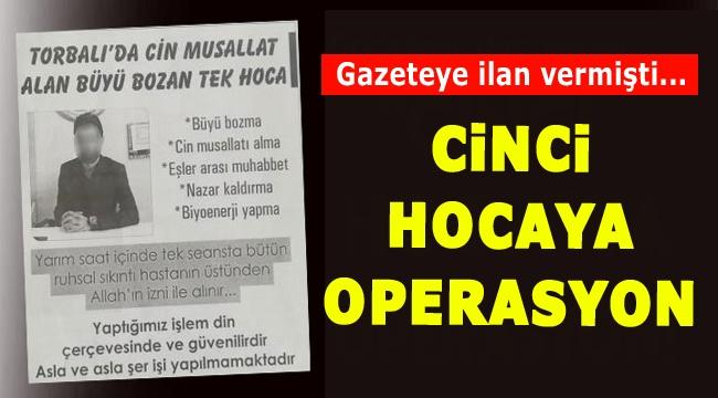 Gazeteye ilan veren 'cinci hoca'ya operasyon