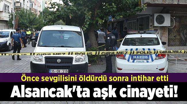 İzmir Alsancak'ta aşk cinayeti! Önce sevgilisini öldürdü sonra intihar etti