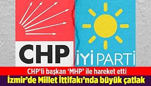 İzmir'de Millet İttifakı'nda büyük çatlak