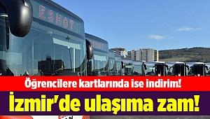 İzmir'de ulaşıma zam!