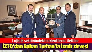 İZTO'dan Bakan Turhan'la İzmir zirvesi