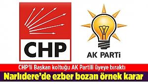 O ilçede ezber bozan örnek karar: CHP'li Başkan koltuğu AK Partili üyeye bıraktı