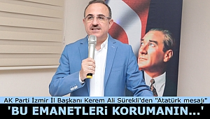 AK Parti İzmir İl Başkanı Kerem Ali Sürekli'den