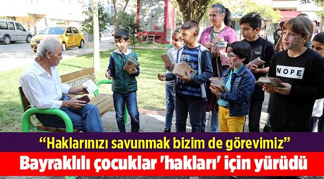 Bayraklılı çocuklar 'hakları' için yürüdü