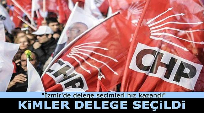 CHP İzmir'de delege seçimlerinde listeler yarışıyor...