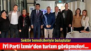 İYİ Parti İzmir'den turizm görüşmeleri...