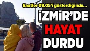 İzmir'de 09.05'te hayat durdu