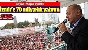 İzmir'e 70 milyarlık yatırım