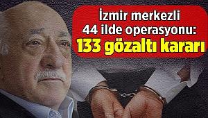 İzmir merkezli 44 ilde FETÖ'nün TSK yapılanmasına operasyon