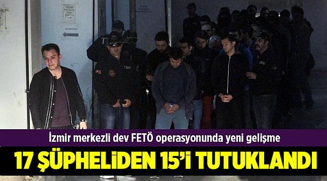 İzmir merkezli dev FETÖ operasyonunda yeni gelişme