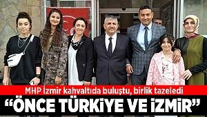 MHP İzmir kahvaltıda buluştu birlik tazeledi