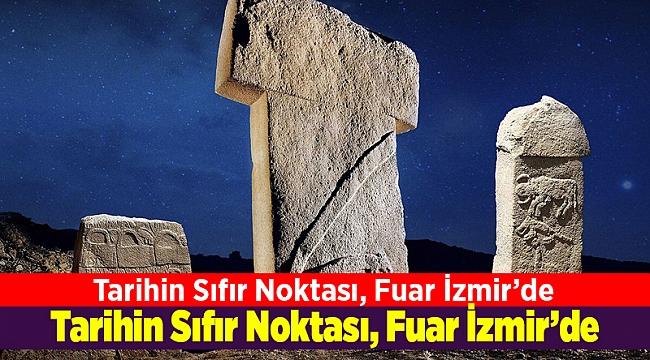 Tarihin Sıfır Noktası, Fuar İzmir'de