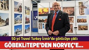 50 yıl Travel Turkey İzmir'de görücüye çıktı