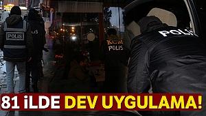 81 ilde eş zamanlı Türkiye Güven Huzur (2019/7) uygulaması