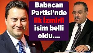 Babacan Partisi'nde ilk İzmirli isim belli oldu....