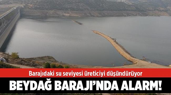 Barajıdaki su seviyesi üreticiyi düşündürüyor