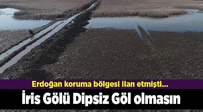 Erdoğan koruma bölgesi ilan etmişti... İris Gölü Dipsiz Göl olmasın