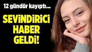 İzmir'de 12 gündür kayıp olan genç kızdan sevindirici haber geldi!
