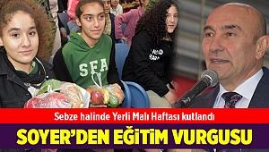 İzmir'de sebze halinde Yerli Malı Haftası kutlandı