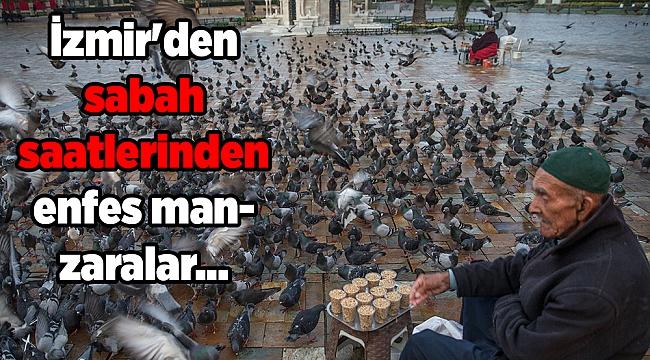 İzmir'den sabah saatlerinden enfes manzaralar...