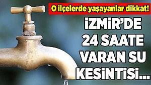 İzmir'in merkez ilçesinde su kesintisi (5-6 Aralık 2019)