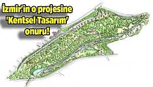 İzmir'in o projesine 'Kentsel Tasarım' onuru!