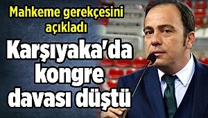Karşıyaka'da kongre davası düştü