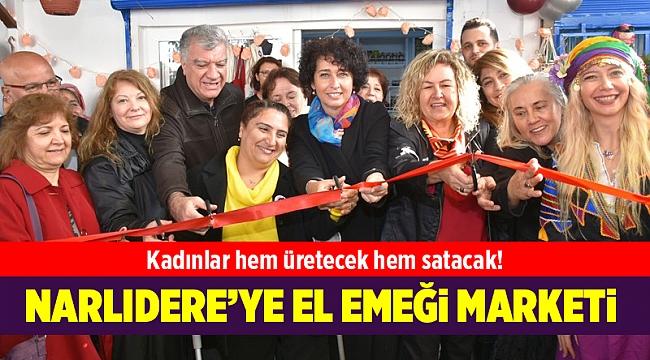Narlıdere'ye 'el emeği' marketi