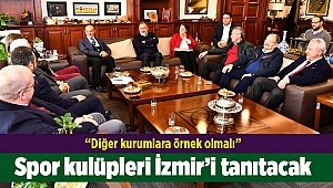 Spor kulüpleri İzmir'i tanıtacak