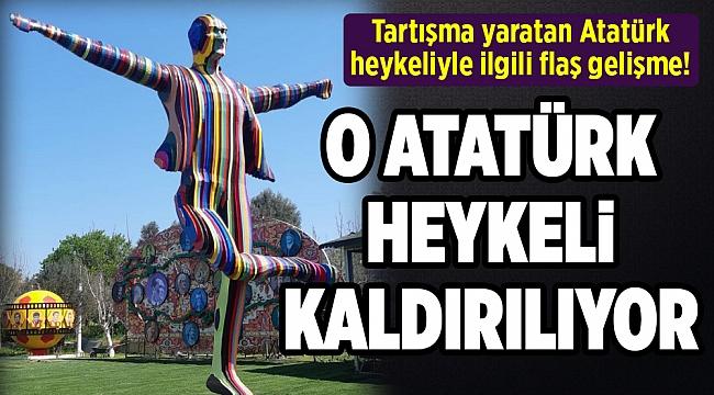 Tartışma yaratan Atatürk heykeliyle ilgili flaş gelişme!
